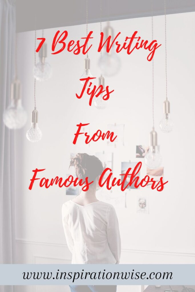 Selection of 7 Best Writing Tips