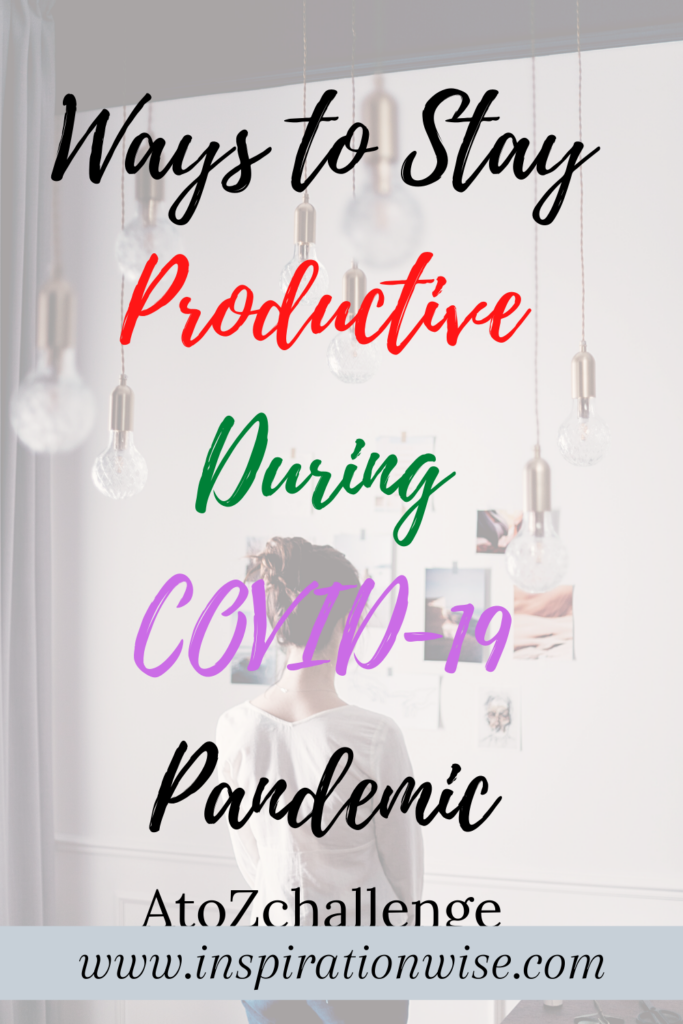 Stay Productive During COVID-19